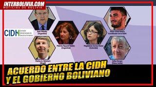 ????  Acuerdo entre la CIDH y el Gobierno boliviano ????