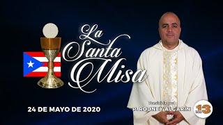 Santa Misa de Hoy, Domingo, 24 de Mayo de 2020