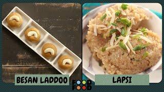 Besan Laddoo backslashu0026 Lapsi | FoodFood - FOODFOODINDIA