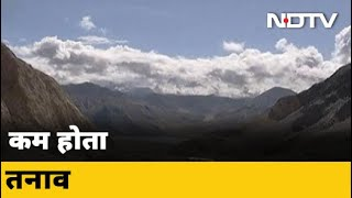 LAC पर कुछ इलाकों में पीछे हटी भारत-चीन सेनाएं - NDTVINDIA