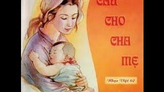 Cầu Cho Cha Mẹ - Thánh Ca Chọn Lọc [Album] -