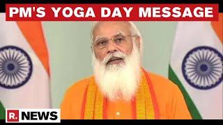PM Modi Highlights Importance Of Yoga Amid COVID-19 Crisis | International Yoga Day | Republic TV