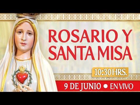 Rosario y Santa Misa HOY 9 de JunioEN VIVO