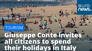 EU tourism hopes: Giuseppe Conte invites all citizens to spend their holidays in Italy