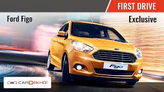 2015 Exclusive First Drive| Ford Figo | CarDekho.com