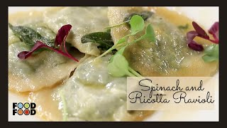 Spinach and Ricotta Ravioli | FoodFood - FOODFOODINDIA