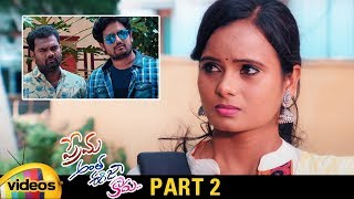 Prema Antha Easy Kadu Latest Telugu Full Movie HD | Rhajesh Kumar | Prajwal Pooviaha | Part 2 - MANGOVIDEOS