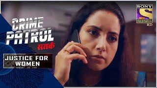 Crime Patrol Satark - New Season | The Threat | Justice For Women | Full Episode - SETINDIA