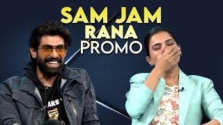 Sam Jam Episode 2 Glimpse | Samantha Akkineni, Rana Daggubati, Nag Ashwin | IndiaGlitz Telugu Movies - IGTELUGU