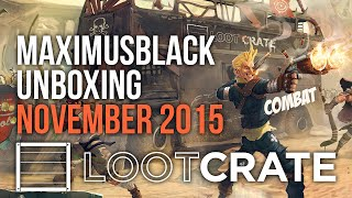 Loot Crate Opening For NOV 2015
