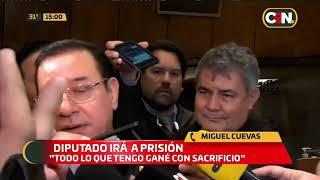 El diputado Miguel Cuevas irá a prisión.