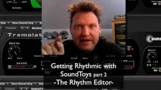 Getting Rhythmic with Soundtoys Plug-Ins Part 2