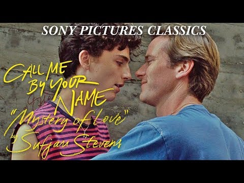 Mystery of Love by Sufjan Stevens  from the Call Me By Your Name Soundtrack