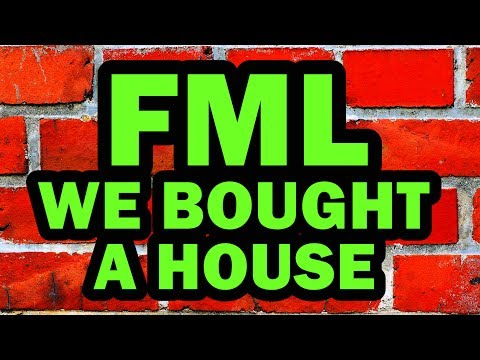 connectYoutube - FML We Bought A House - Man Vs House #4