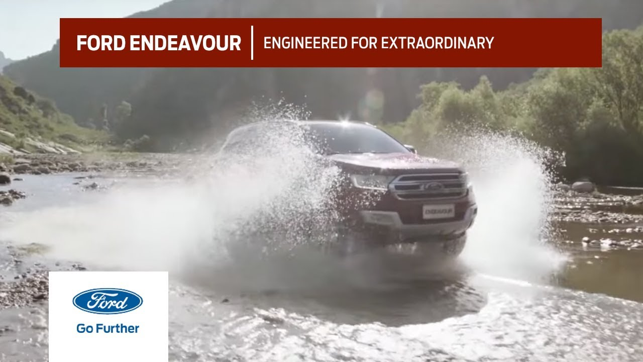 The All New Ford Endeavour: Engineered for Extraordinary