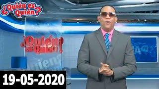 ¿Quién es quién 19-05-2020 (Con Joseph Tavárez)