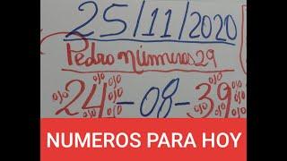 NUMEROS PARA HOY 25/11/2020 DE NOVIEMBRE PARA TODAS LAS LOTERIAS!!!!!!!!!!