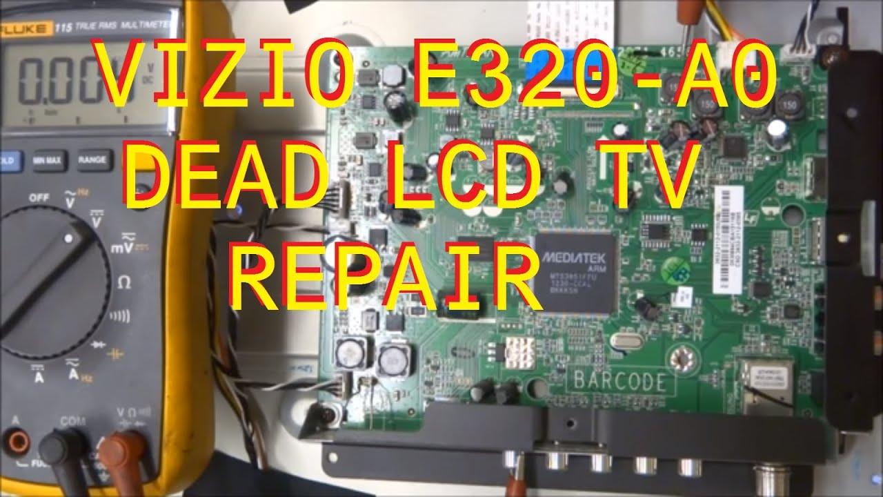 Vizio E320-A0 Dead Set Repair.