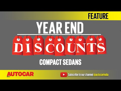 Year End Discounts   Compact Sedans   Feature   Autocar India