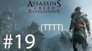 Assassin's Creed Revelations - Walkthrough Gameplay - Part 19 [HD] (X360/PS3)