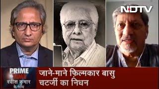 Prime Time With Ravish: Amol Palekar Speaks About Noted Director Basu Chatterjee | June 04, 2020 - NDTV