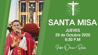 #SANTA #MISA   JUEVES 29 DE OCTUBRE    6:30 P.M   PADRE DORIAM ROCHA