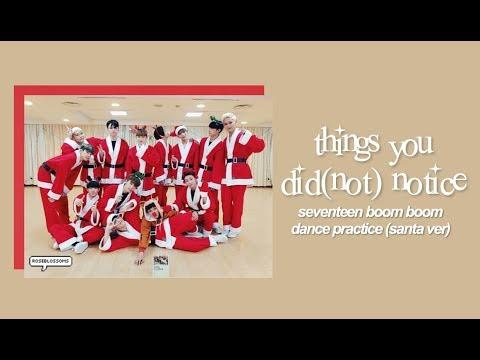 THINGS YOU DID/DIDN'T NOTICE IN SEVENTEEN'S DP (Santa Ver.)