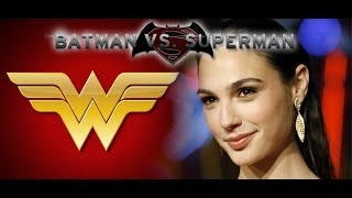 Angry Rant - Wonder Woman Cast in Batman/Superman Film Why?!