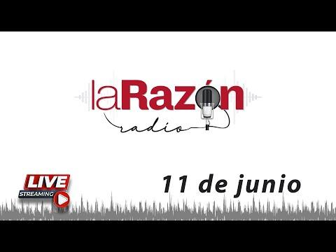La Razón Radio 11-06-21