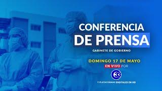 #ConferenciaDePrensa   Domingo, 17 de mayo del 2020.
