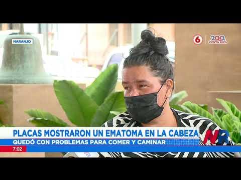 Mujer quedó con secuela para caminar y comer tras ser atropellada en Naranjo