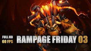 Dota 2 Rampage Friday - EP 03