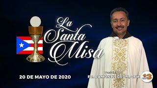 Santa Misa de Hoy, Miércoles, 20 de Mayo de 2020