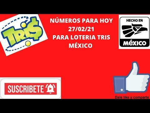 NÚMEROS PARA HOY 27/02/21 PARA LOTERÍA TRIS MÉXICO