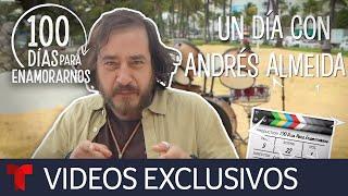 Acompaña a Andrés Almeida en un día de grabación por Miami Beach   100 Días para Enamorarnos