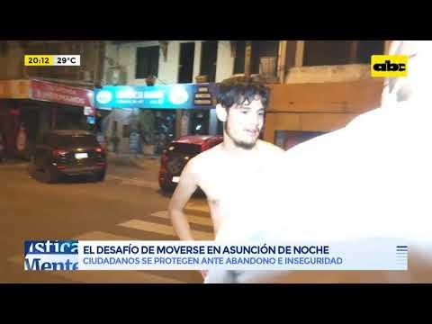 El desafío de moverse en Asunción por las noches