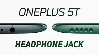 OnePlus 5T Rumor Update: Camera & Headphone jack