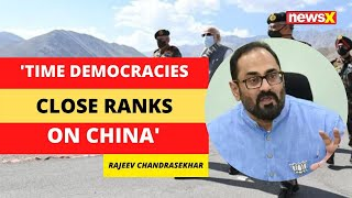 'Time All Democracies Close  Ranks Against China' | Indian MP on NewsX | NewsX - NEWSXLIVE