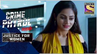 Crime Patrol Satark - New Season | The Victim Chase | Justice For Women | Full Episode - SETINDIA