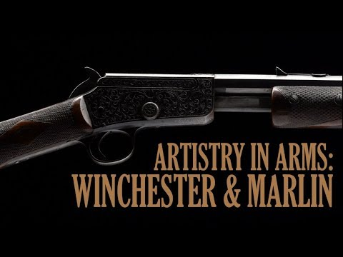 Artistry in Arms: Winchester & Marlin