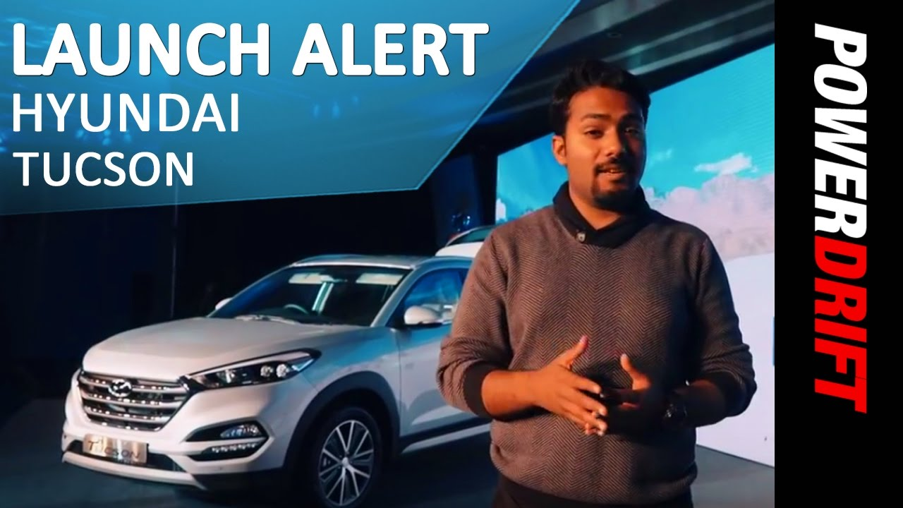 Hyundai Tucson : Launch Alert : PowerDrift
