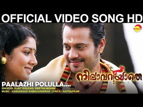 Paalazhi Polulla Nilavariyathe Movie Song