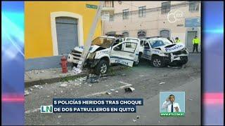 Cinco policías resultaron heridos tras choque de dos patrulleros en Quito