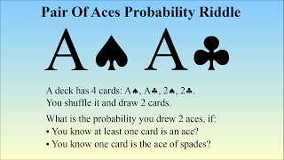 Pair Of Aces Probability Riddle