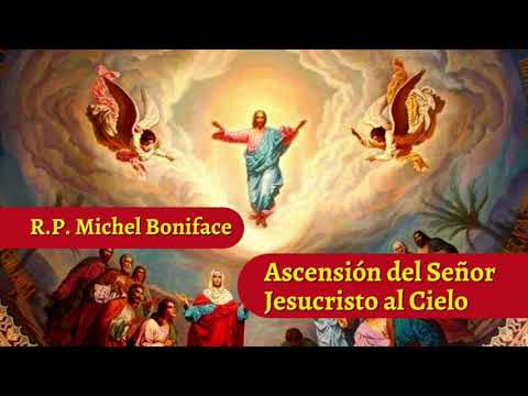 Ascension del Senor Jesucristo al Cielo