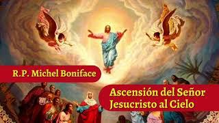 Ascensio?n del Sen?or Jesucristo al Cielo