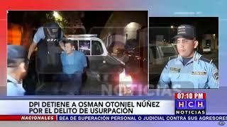 Capturan a una persona por el delito de usurpación en El Corpus, Choluteca
