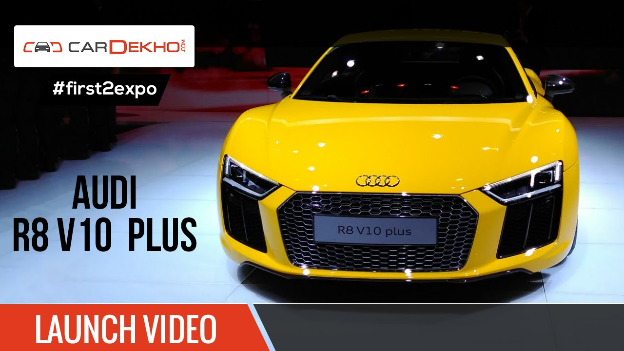 #first2expo | AUDI R8 V10 Plus | Launch Video | CarDekho@AutoExpo2016