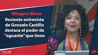 """Beras: reciente entrevista de Gonzalo Castillo destaca el poder de """"aguante"""" que tiene"""