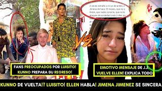 KUNNO VUELVE! LUISITO PREOCUPA A FANS! JIMENA JIMENEZ SE SINCERA! ESTRATEGIA DE MARKETING DIGITAL!
